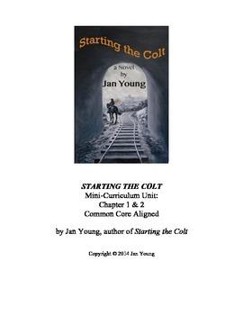 STARTING THE COLT Mini-Curriculum Unit Common Core Aligned