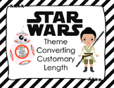 STARWARS Theme Converting Customary Length