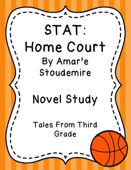 STAT: Standing Tall and Proud Home Court Novel Study