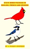 STATE BIRDS PACKAGE IN ENGLISH, FRENCH, SPANISH! (GEOGRAPHY, HISTORY, ON SALE)