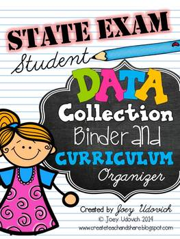 STATE EXAM Student Data Collection Binder and Curriculum Organizer: GRADES 3-5