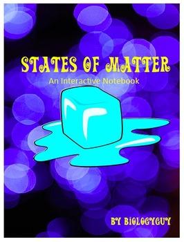 STATES OF MATTER, An Interactive Notebook