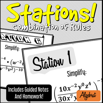 STATIONS - Combination of Exponent Rules *Challenging* - Incl. Guided Notes, HW