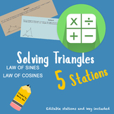 STATIONS - Solving Triangles using Law of Sine and Law of Cosines