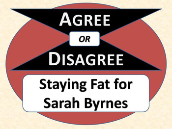 STAYING FAT FOR SARAH BYRNES - Agree or Disagree Pre-reading Activity