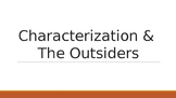 STEAL Characterization Review - The Outsiders and Comics