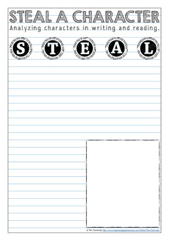 STEAL a Character - character analysis and development for reading and writing.