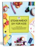 STEAM AHEAD! DIY FOR KIDS