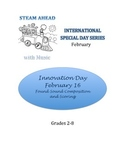 STEAM AHEAD with Music: Special Day Series: Innovation Day
