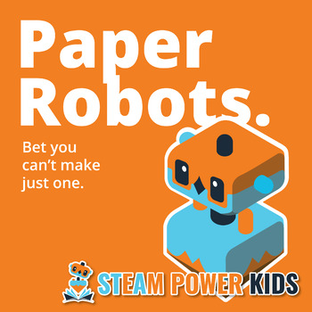 STEAM Activities - Paper Robots