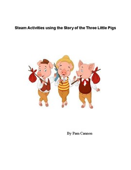 STEAM Activities for The Three Little Pigs.