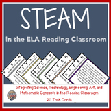 STEAM Activities for the ELA Reading Classroom - Task Cards