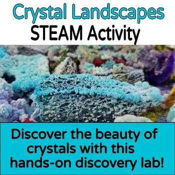 STEAM Activity Crystal Landscapes!
