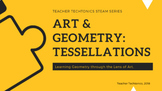 STEM Tessellation Project for Secondary
