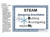 STEAM Bin (Building, Investigating, Exploring): DESIGNING SNOWFLAKES