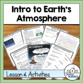 STEAM Lesson: Earth's Atmosphere- Composition & Layers