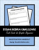 STEAM / STEM Design Challenge and Graphic Organizer