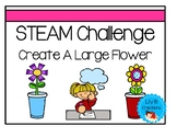 STEAM Challenge - Create A Large Flower
