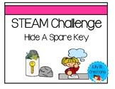 STEAM Challenge - Hide A Spare Key