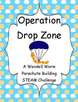 STEAM Challenge- Operation Drop Zone- A Wendell Worm Parachute Adventure