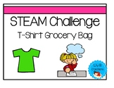 STEAM Challenge - T-Shirt Grocery Bag