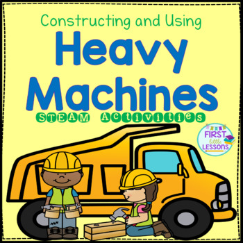 STEAM: Constructing And Using Heavy Machines
