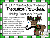 STEAM Construction Challenge ~ Mooseltoe Inspired Mini-Tre