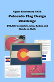 STEAM Geometry, Area, Ratios, Hands-on Math COLORADO FLAG DESIGN CHALLENGE