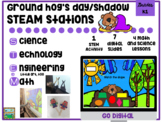 STEAM Shadow Pack and Ground Hog's Day Activities