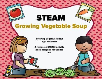 STEAM  Growing Vegetable Soup Hands On for Grades K-2