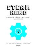 STEAM Heroes Creative Thinking STEM/STEAM Student Activity Book