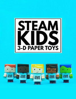 STEAM Kids 3-D Paper Toys and Bots