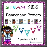 STEAM Kids Banner and Posters