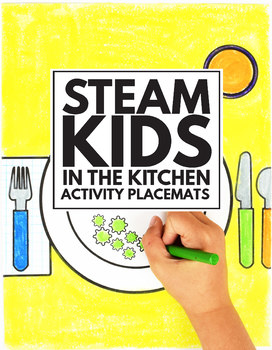 STEAM Kids in the Kitchen Activity Placemats