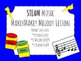 STEAM MakeyMakey Music Melody Lesson