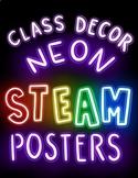 STEAM Neon Posters: Inspiring Class Decor