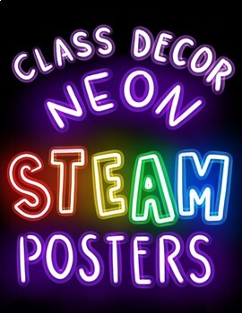STEAM Neon Posters: Inspiring Class Decor