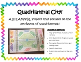 STEAM / PBL Quadrilateral City!