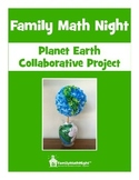 FAMILY MATH NIGHT:  Planet Earth Collaborative Project