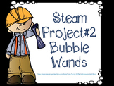 STEAM Project Bubble Wands