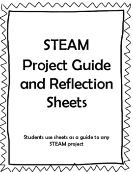 STEM / STEAM Project Guide and Reflection