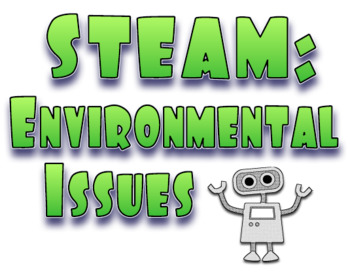 STEM Environmental Issues Robot