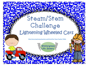STEAM/STEM Challenge Lightening Wheeled Cars