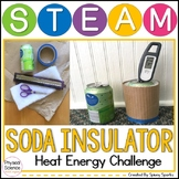 Thermal and Heat Energy Insulator STEAM and STEM Challenge NGSS 4-PS3-2