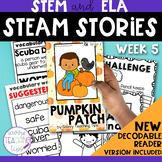 STEAM STORIES - STEM and ELA together - Week Five Pumpkin Patch
