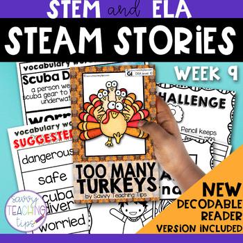STEAM STORIES - STEM and ELA together - Week Nine Too Many Turkeys