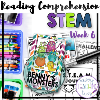 STEAM STORIES - STEM and ELA together - Week Six Benny's Monsters