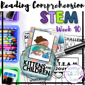 STEAM STORIES - STEM and ELA together - Week Ten Kittens and Children