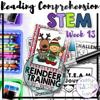 STEAM STORIES - STEM and ELA together - Week Thirteen Reindeer Training