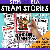STEAM STORIES - STEM and ELA together - Week Thirteen Reindeer Training